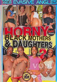 Horny Black Mothers & Daughters 2 Box Cover