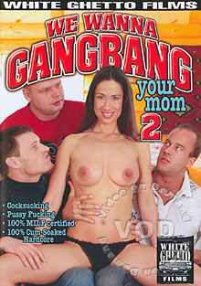 We Wanna Gangbang Your Mom 2 Box Cover