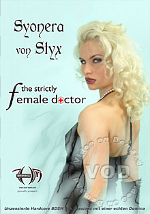 Syonera Von Styx - The Strictly Female Doctor