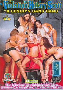 The Violation Of Hillary Scott - A Lesbian Gang Bang Box Cover