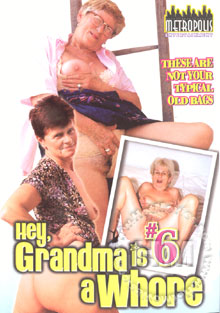 Hey, Grandma Is A Whore #6 Box Cover