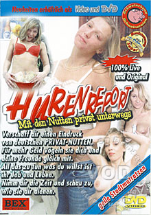 Hurenreport - Mit Den Nutten Privat Unterwegs (Bitch Report- Hangin Out With The Bitch) Box Cover