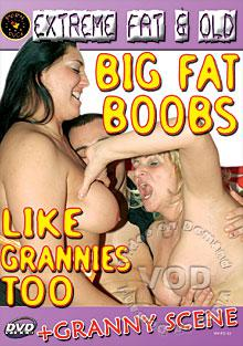 Big Fat Boobs Like Grannies Too Box Cover