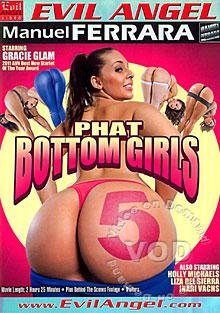 Phat Bottom Girls 5