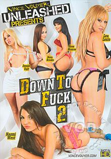 Down To Fuck 2 Box Cover