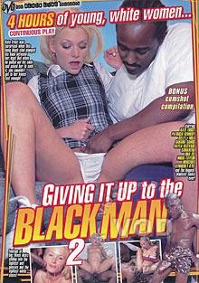 Giving It Up To The Black Man 2 Box Cover