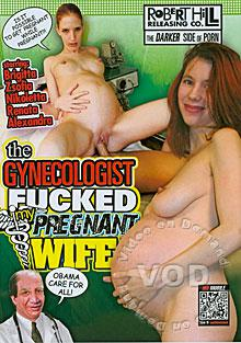 The Gynecologist Fucked My Pregnant Wife Box Cover