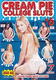 Cream Pie College Sluts #6