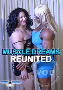 Muscle Dreams Reunited