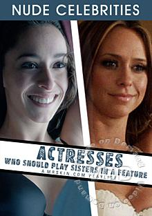Actresses Who Should Play Sisters In A Feature