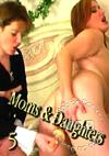 Video: Moms & Daughters 5