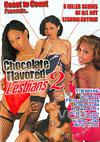 Video: Chocolate Flavored Lesbians 2