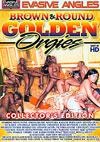 Video: Brown & Round Golden Orgies