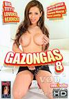 Video: Gazongas 8