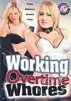 Video: Working Overtime Whores