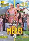 Video: On A Echanger Nos Meres 4