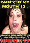 Video: Party In My Mouth 13
