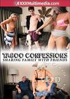 Video: Taboo Confessions - Sharing Family with Friends