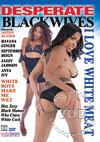 Video: Desperate BlackWives - I Love White Meat